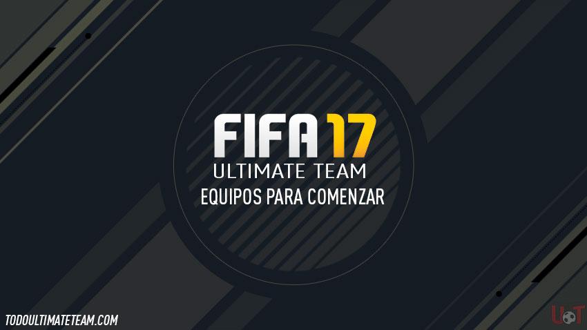 Equipos para comenzar FIFA 17