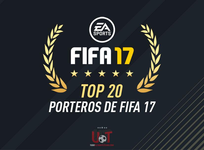 TOP20 Porteros de FIFA 17